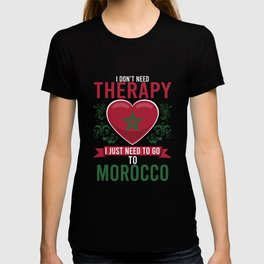 No Therapy just Morocco T-shirt