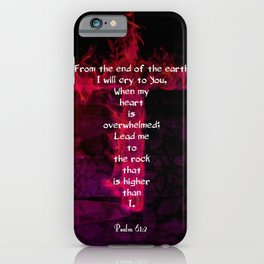 Psalm 61:2 Bible Verse Inspirational & Beautiful Christian Art iPhone Case