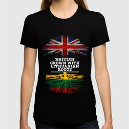 British Grown With Lithuanian Roots T-shirt