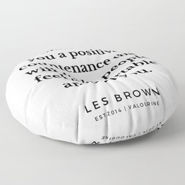 29 |  Les Brown  Quotes | 190824 Floor Pillow