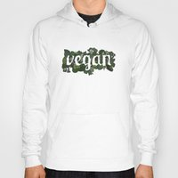 vegan Hoodies featuring Vegan by Kopie Creative