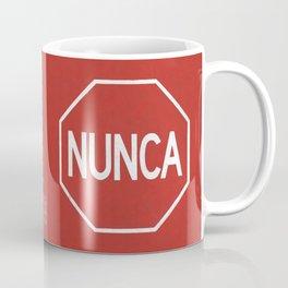 NUNCA PARA Coffee Mug