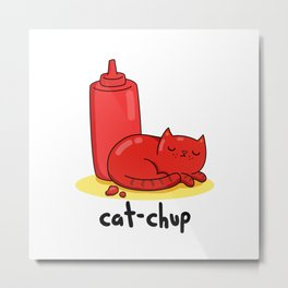 Catchup Cute Kitty Cat Ketchup Pun Metal Print