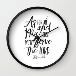 PRINTABLE ART,  As For Me And My House We Will Serve The Lord,Bible Verse,Scripture Art,Bible Print, Wall Clock