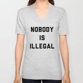 Nobody is illegal Unisex V-Neck