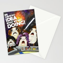 We Have No Idea What We Are Doing Stationery Cards