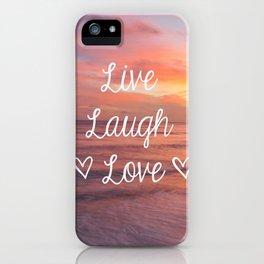Live Laugh Love - Beach iPhone Case