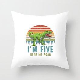 I'm Five Hear Me Roar T-Rex Dinosaur 3. Birthday Throw Pillow