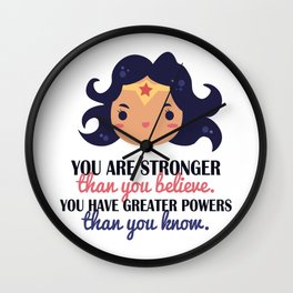 You are stronger Wall Clock