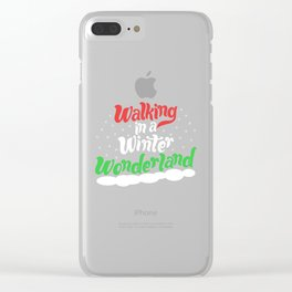 Walking through a Winter Wonderland Clear iPhone Case