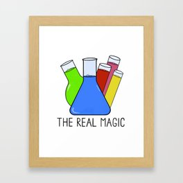 Science - The Real Magic Framed Art Print