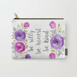 Be Silly, Be Honest, Be Kind Watercolor Lettering Carry-All Pouch