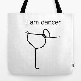i am dancer Tote Bag