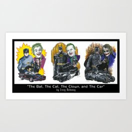 The Bat, The Cat, The Clown, and The Car Art Print