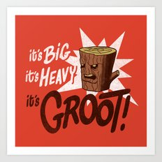 It's Groot Art Print