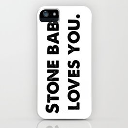 Stone Baby Love You (more) iPhone Case