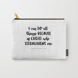 Philippians 4:13 - Bible Verse Carry-All Pouch