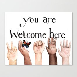 You Are Welcome Here Canvas Print