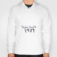 1989 Hoodies featuring TS 1989 by swiftstore