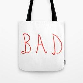 bad Tote Bag