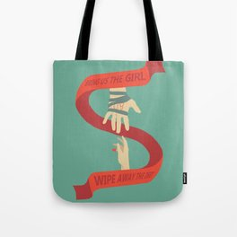 Bring us the Girl, and Wipe Away the Debt Tote Bag