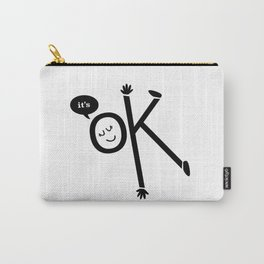 It's Ok, in black Carry-All Pouch