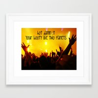 booty Framed Art Prints featuring Booty by LocoLyrics