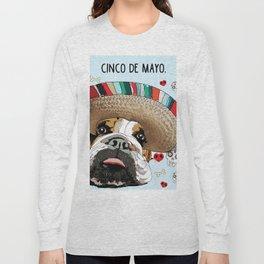 Cinco de Bulldog Long Sleeve T-shirt