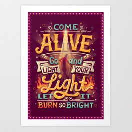 Come Alive Art Print
