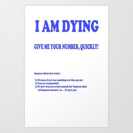 Ask for number Art Print