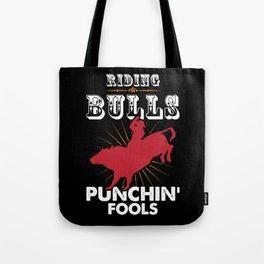 Bull Riding Punching Fools Cowboy Gift Tote Bag
