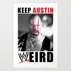 Keep Austin WWEird Art Print