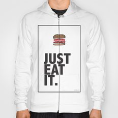 JUST EAT IT... BURGER Hoody
