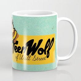 Teen Wolf of Wall Street Coffee Mug