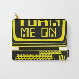 Computers. Humans Turn Me On Carry-All Pouch