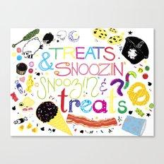 Treats and snoozin'. Snoozin' and treats. Canvas Print