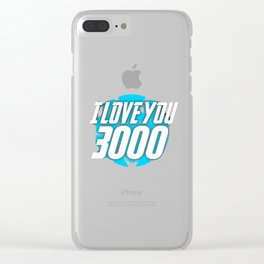 I Love You 3000 Clear iPhone Case
