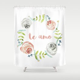 'I Love You' in Spanish - Floral Wreath Shower Curtain