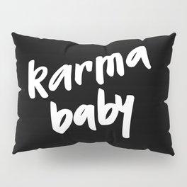 karma baby black Pillow Sham