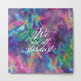 We Are All Stardust Watercolor Sacred Geometry Metal Print