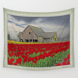 RED TULIPS AND BARN SKAGIT FLATS Wall Tapestry