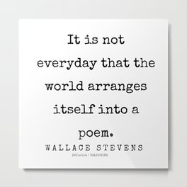 9       200227   Wallace Stevens Quotes   Wallace Stevens Poems Metal Print