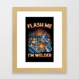 I'm Welder Framed Art Print