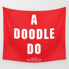 Howlin' Mad Murdock's 'A Doodle Do' shirt Wall Tapestry