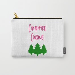 Campfire Cuisine Hiking Mountain Trails Outdoors Fun Quote Carry-All Pouch