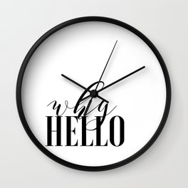 Why Hello - Why Hello Print - Typography Wall Clock
