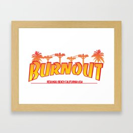 BURNOUT BEACH Framed Art Print