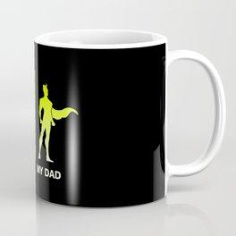 Your Dad My Superhero Dad Coffee Mug