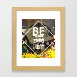 Be.. Framed Art Print