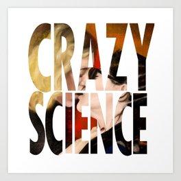 Crazy Science Art Print